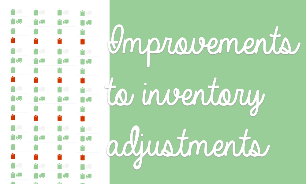 Improvements to inventory adjustment pages
