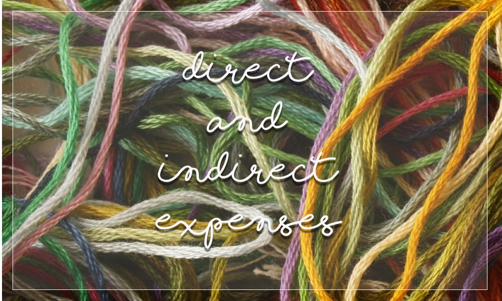 Direct and indirect expenses for handmade businesses