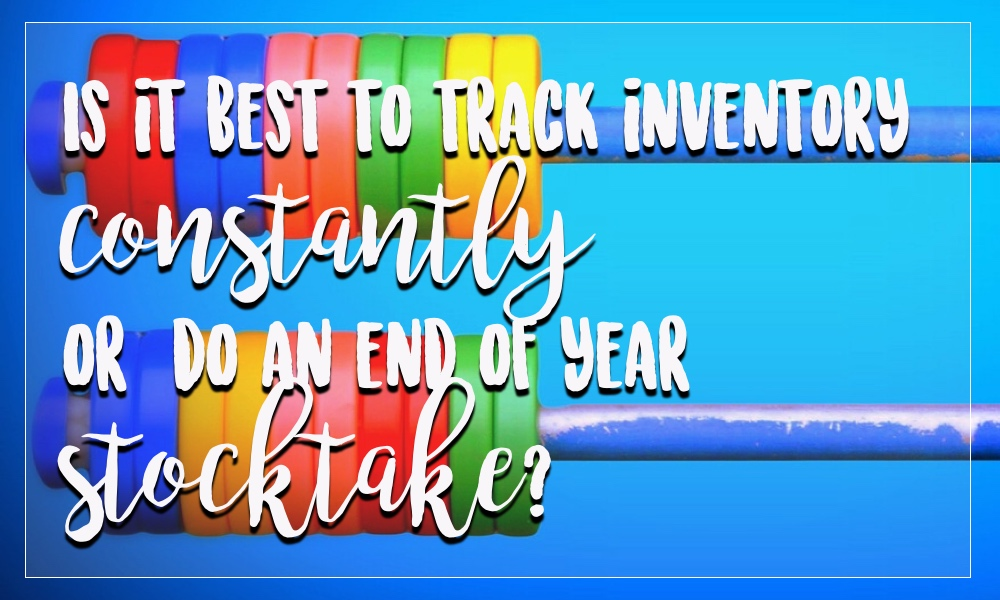 is it better to track inventory through the year or do an end of