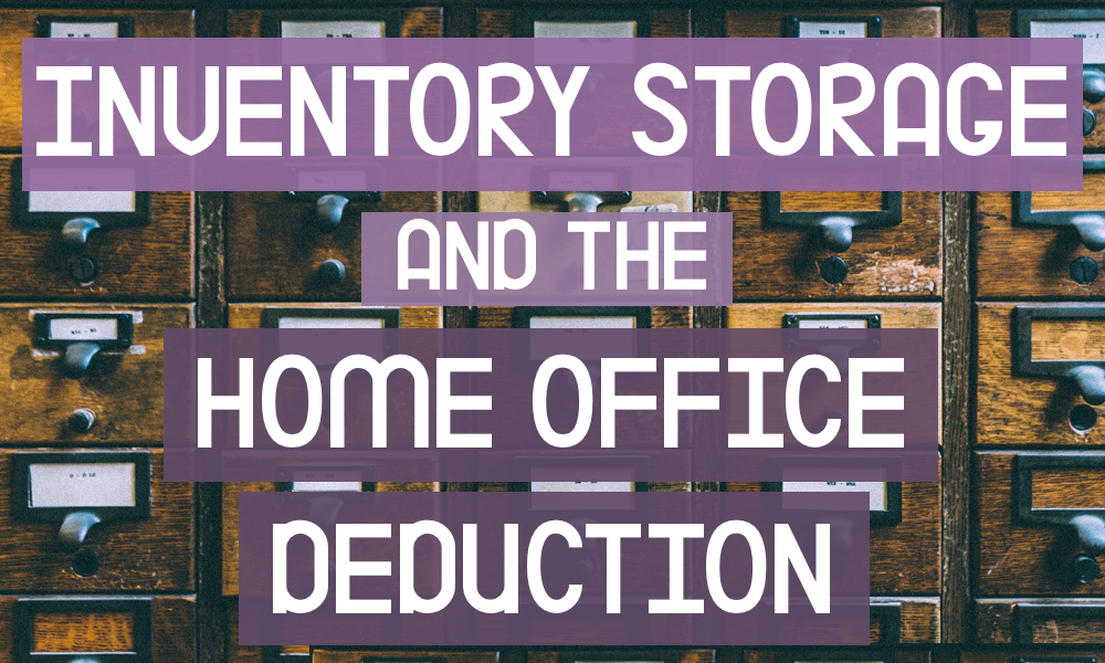 Inventory storage and the home office deduction