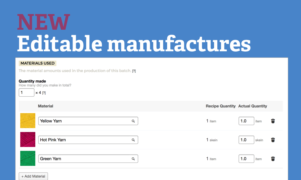 New: Editable Manufactures