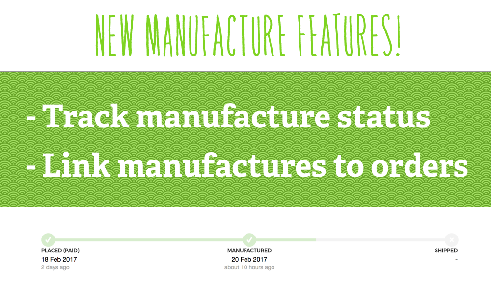 New! Link your Manufactures with Orders