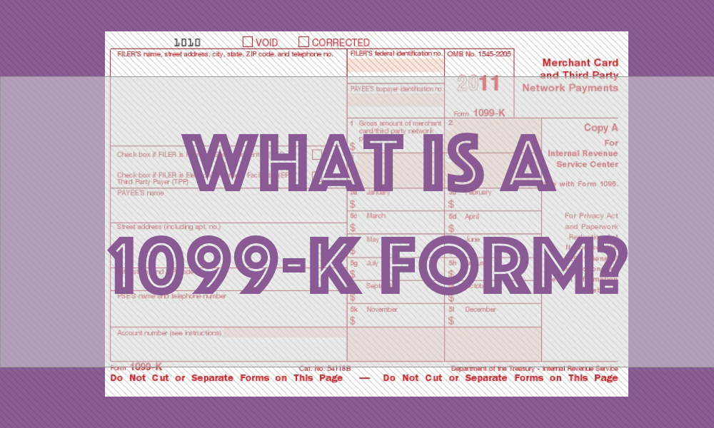 What is a 1099-K tax form?