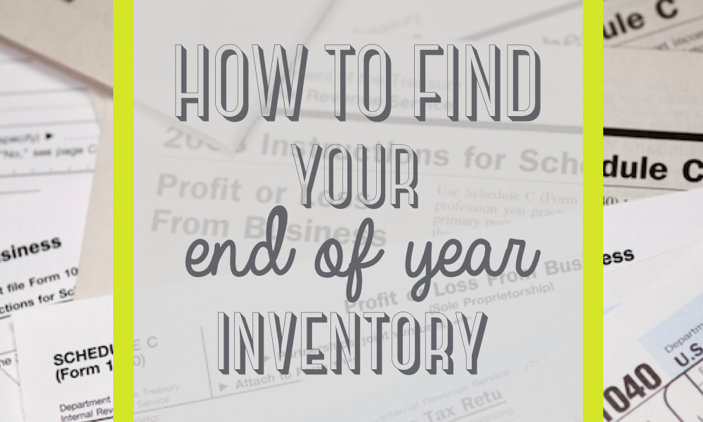 How to find your end of year inventory value