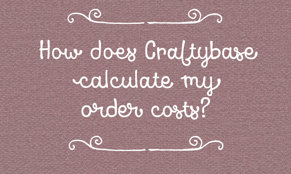 How does Craftybase calculate my order costs?